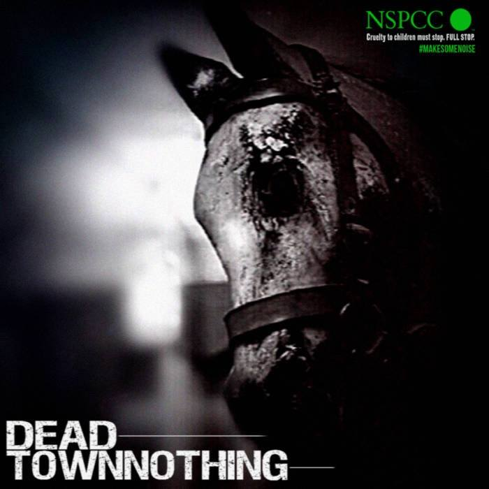 Dead Town Nothing NSPCC