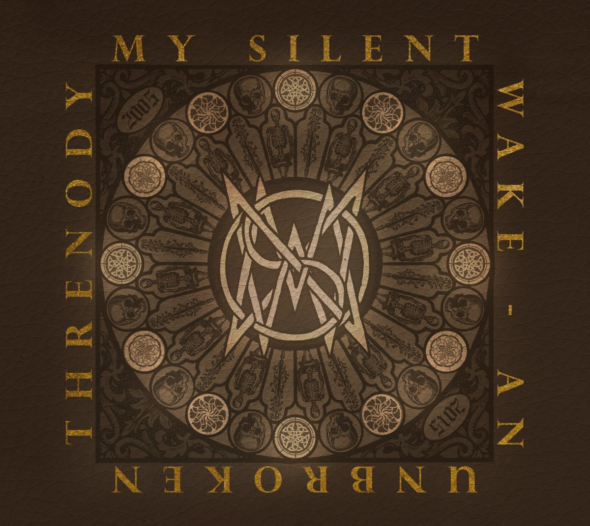 My Silent Wake An Unbroken Threnody (2005 – 2015)