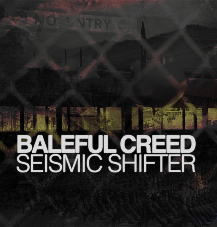Baleful Creed - Seismic Shifter - Album Cover