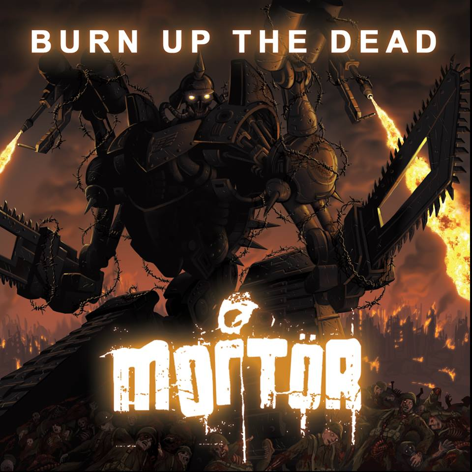 Mortor Burn Up The Dead