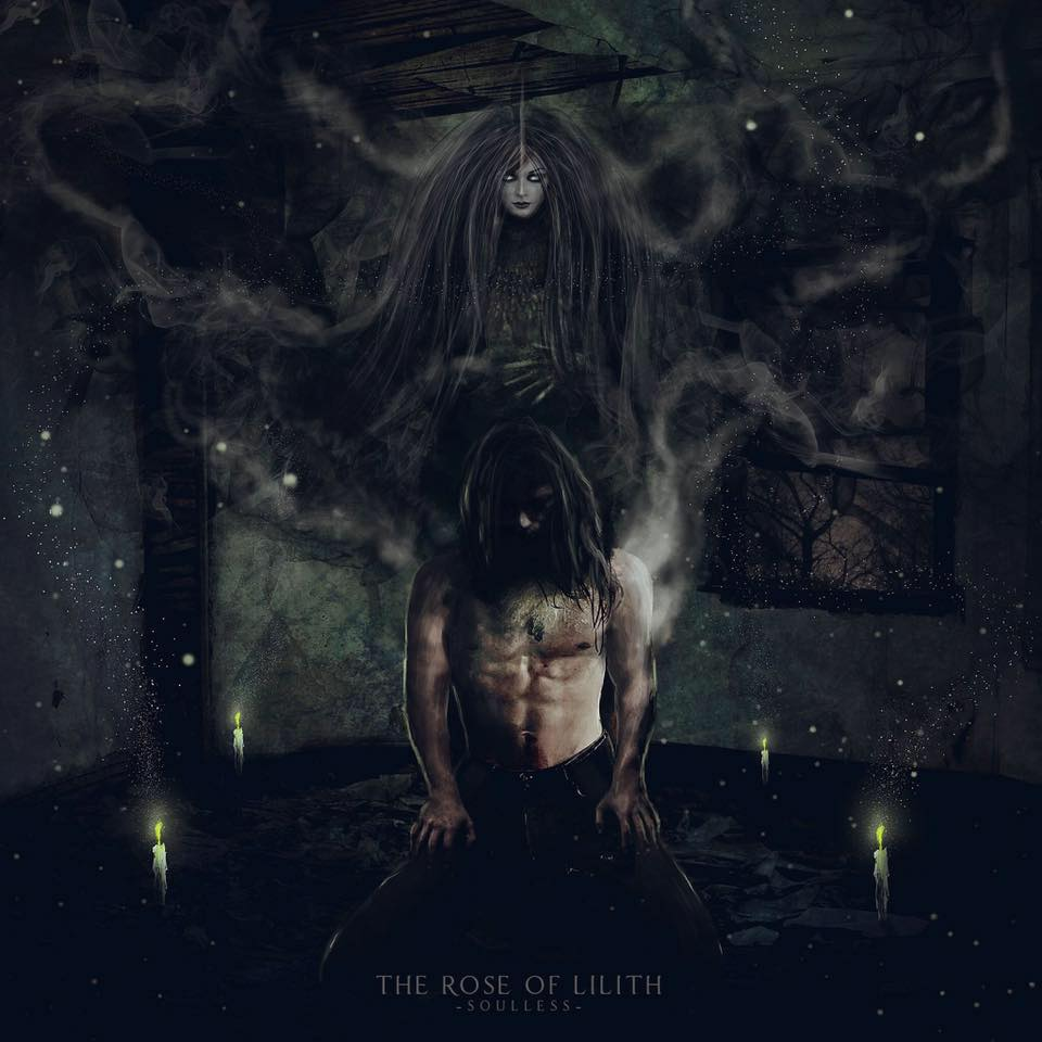 The Rose Of Lillith - Soulless